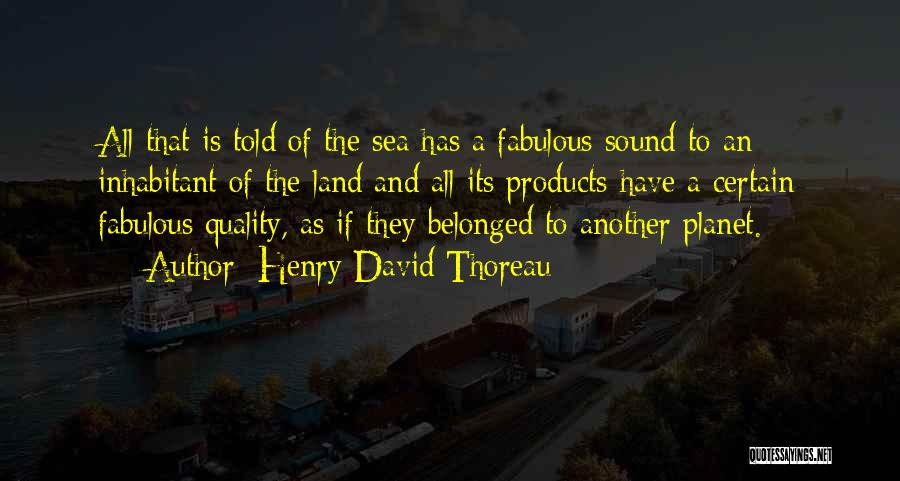 Quality Products Quotes By Henry David Thoreau