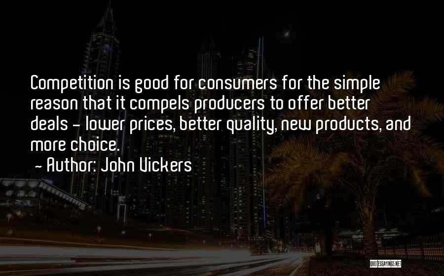 Quality Products Quotes By John Vickers
