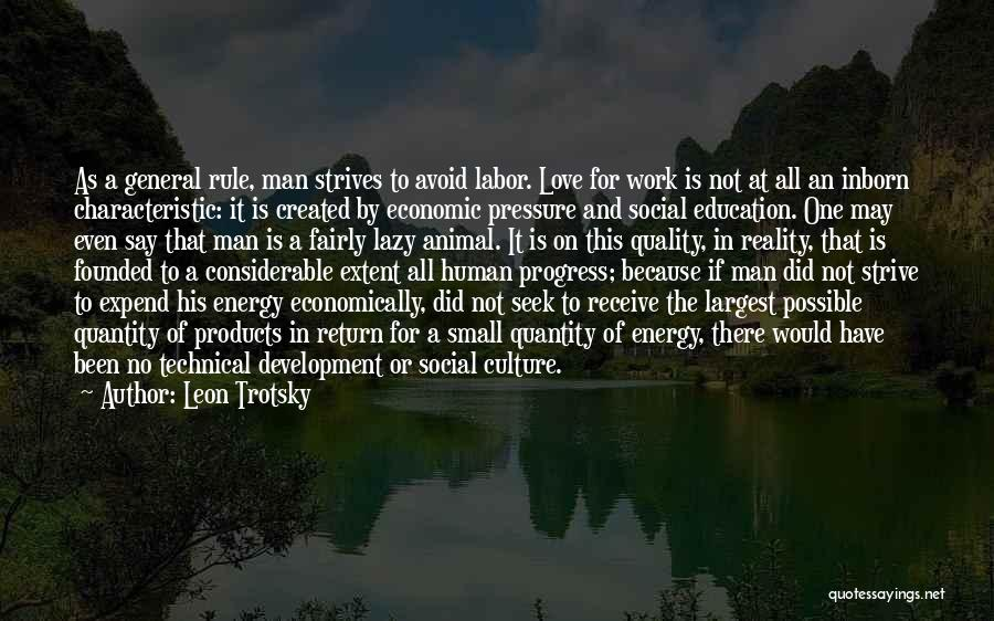 Quality Products Quotes By Leon Trotsky