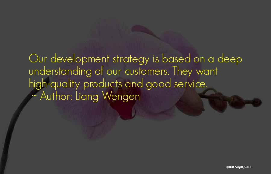 Quality Products Quotes By Liang Wengen