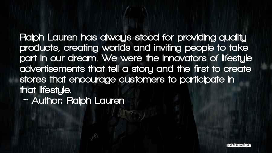 Quality Products Quotes By Ralph Lauren