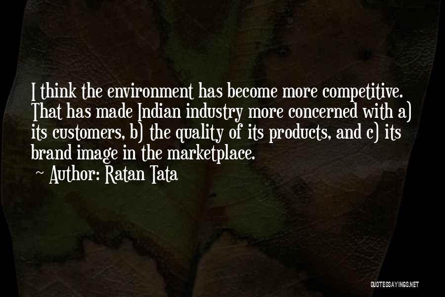Quality Products Quotes By Ratan Tata