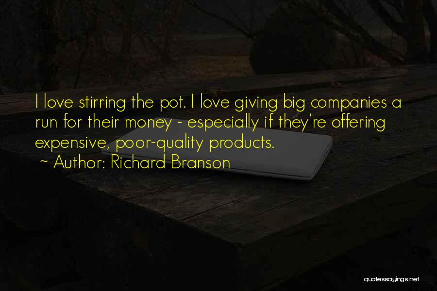 Quality Products Quotes By Richard Branson