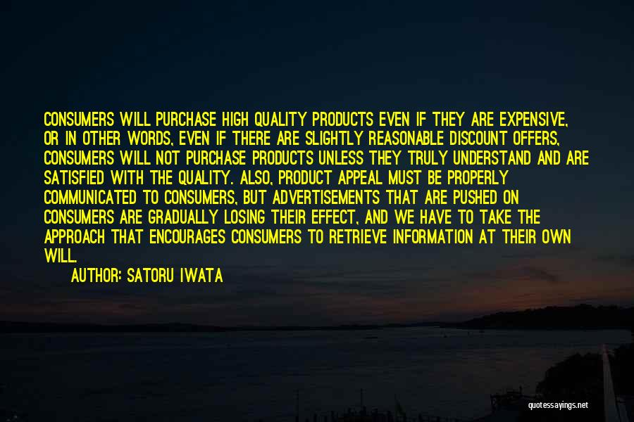 Quality Products Quotes By Satoru Iwata
