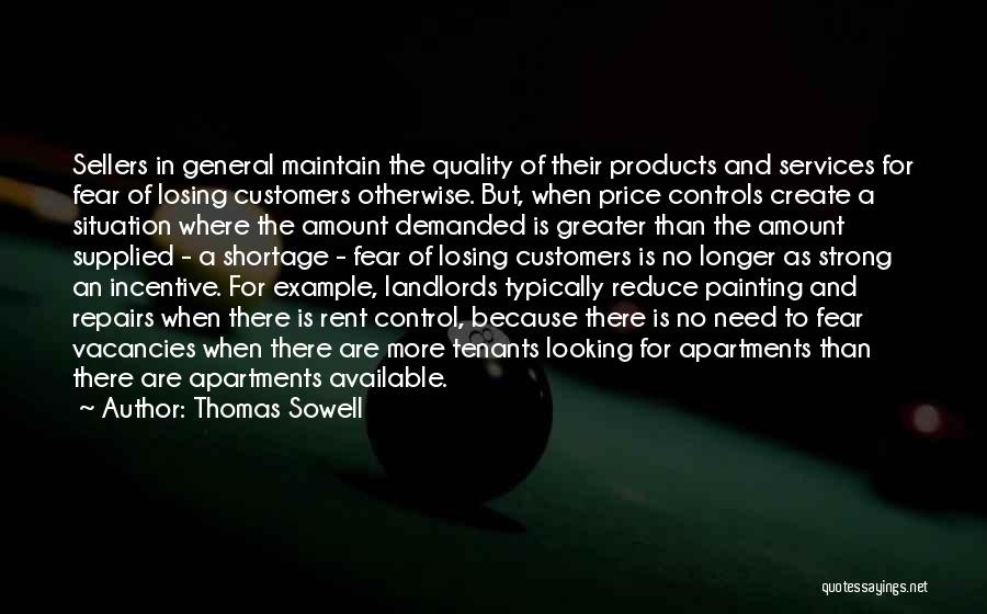 Quality Products Quotes By Thomas Sowell