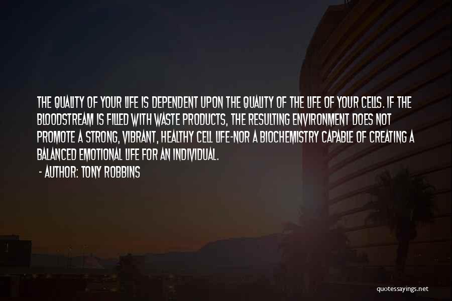 Quality Products Quotes By Tony Robbins