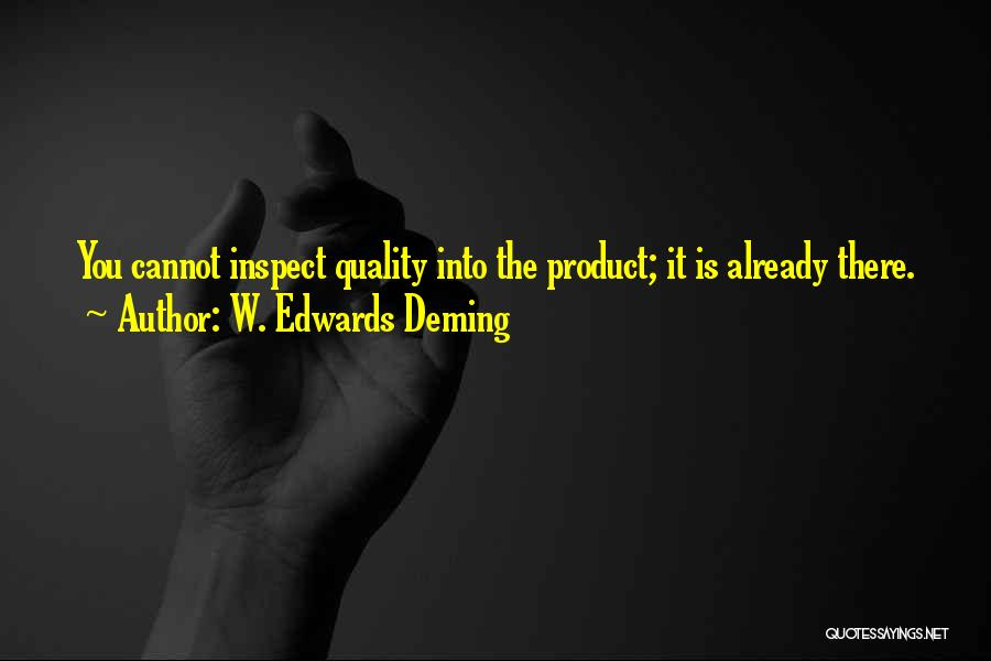 Quality Products Quotes By W. Edwards Deming