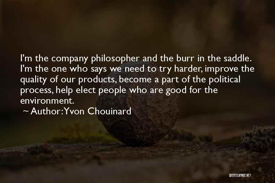 Quality Products Quotes By Yvon Chouinard