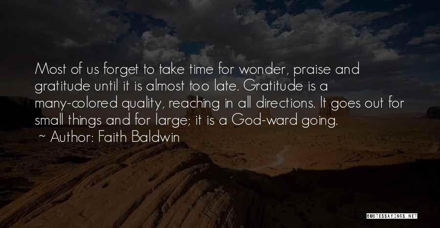 Quality Time With God Quotes By Faith Baldwin