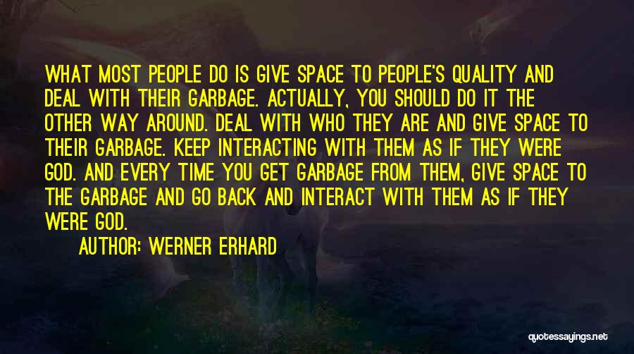 Quality Time With God Quotes By Werner Erhard