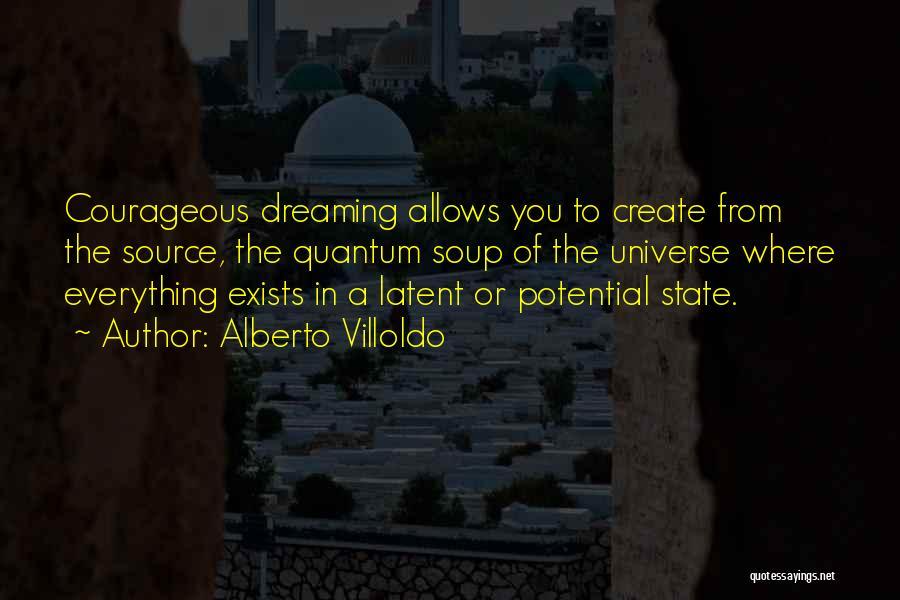 Quantum Quotes By Alberto Villoldo