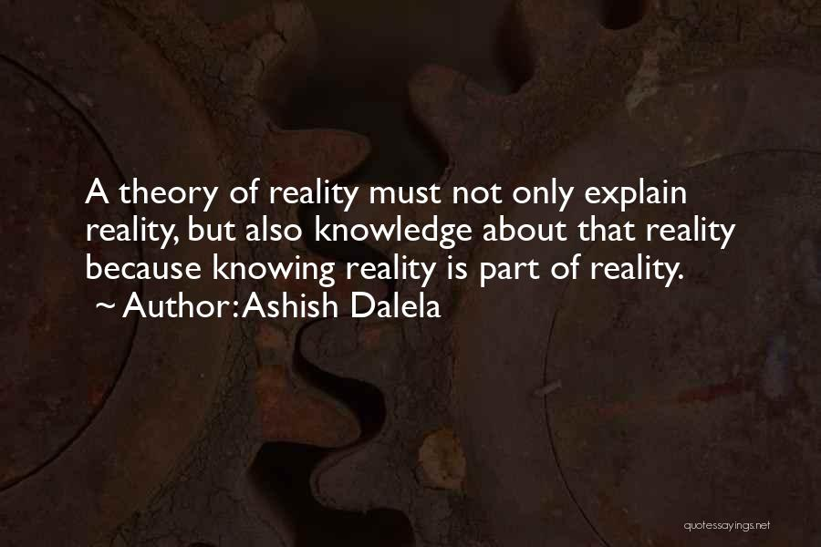 Quantum Quotes By Ashish Dalela