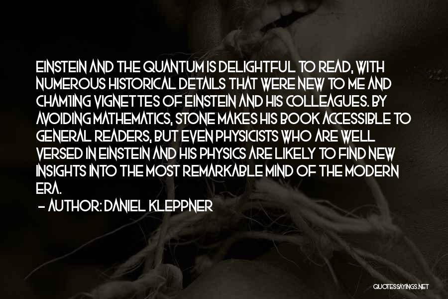Quantum Quotes By Daniel Kleppner
