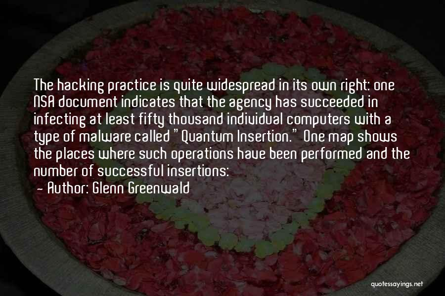 Quantum Quotes By Glenn Greenwald