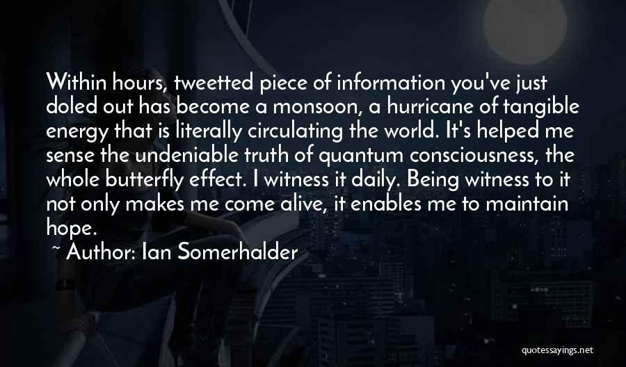 Quantum Quotes By Ian Somerhalder