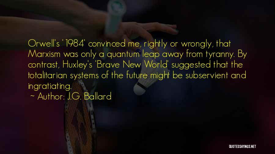 Quantum Quotes By J.G. Ballard
