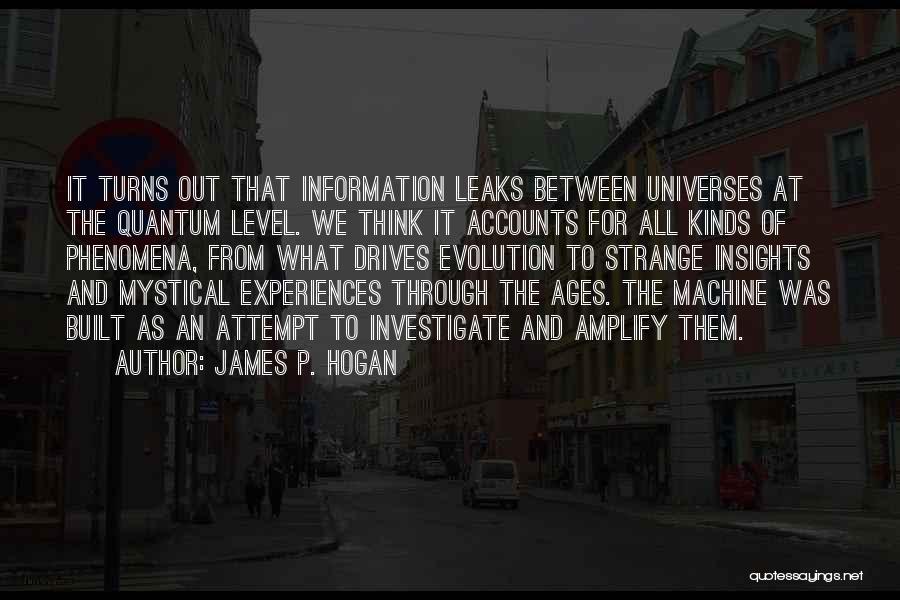Quantum Quotes By James P. Hogan