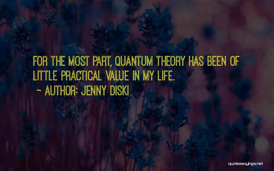 Quantum Quotes By Jenny Diski