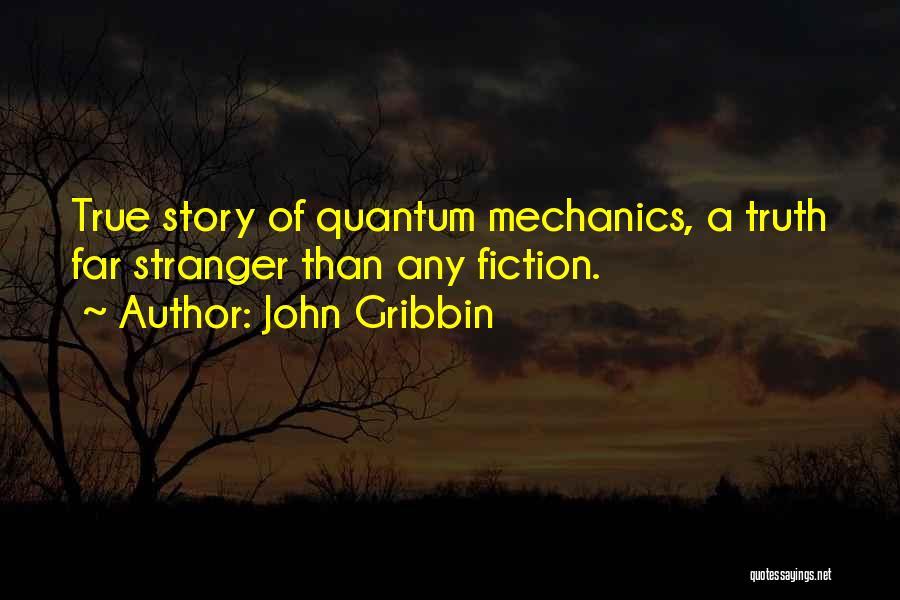 Quantum Quotes By John Gribbin