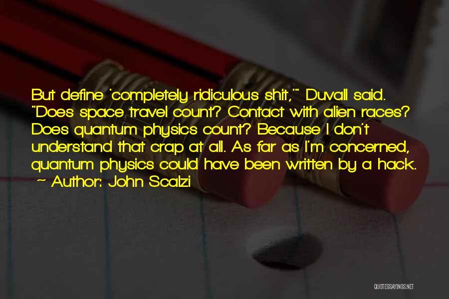 Quantum Quotes By John Scalzi