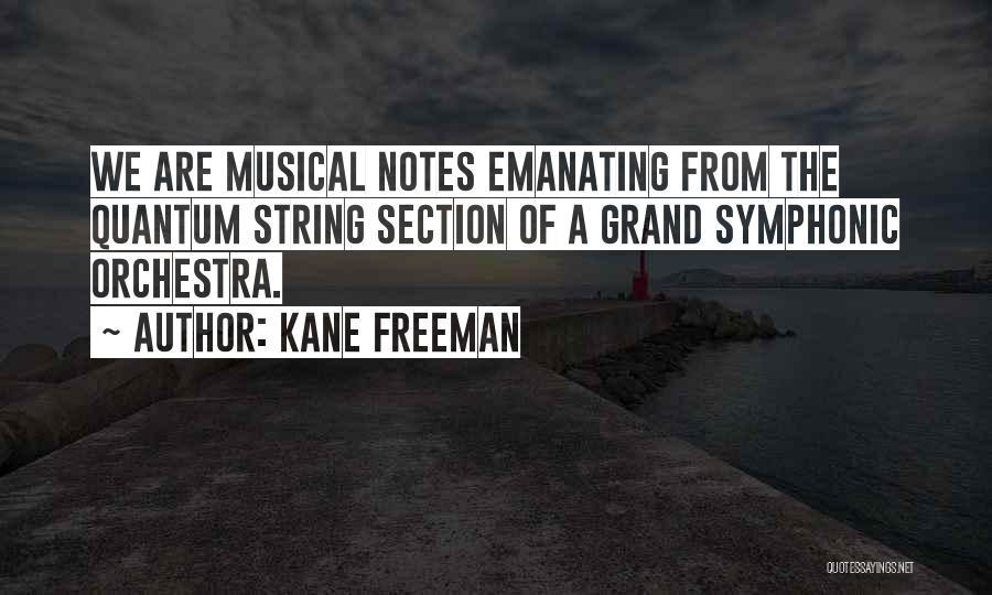 Quantum Quotes By Kane Freeman