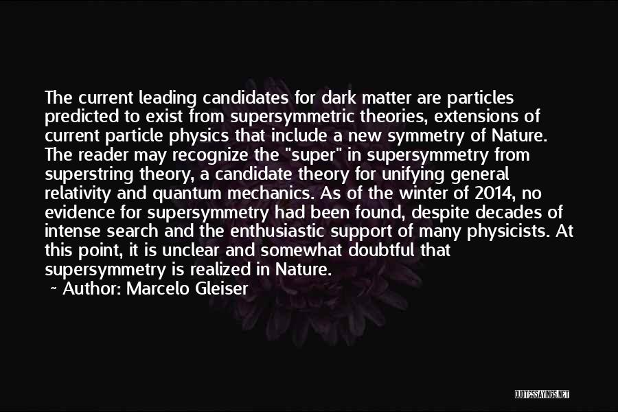 Quantum Quotes By Marcelo Gleiser