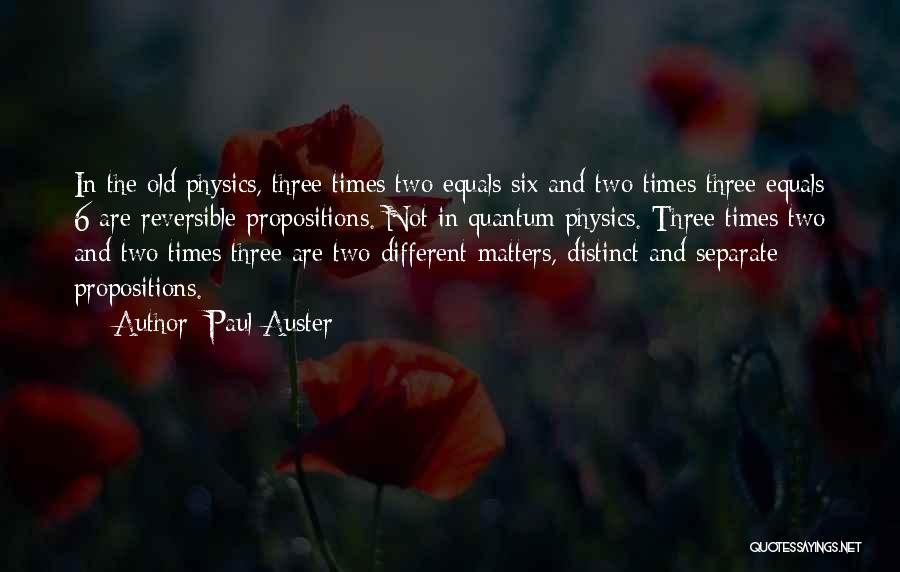 Quantum Quotes By Paul Auster