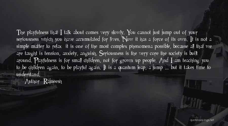 Quantum Quotes By Rajneesh
