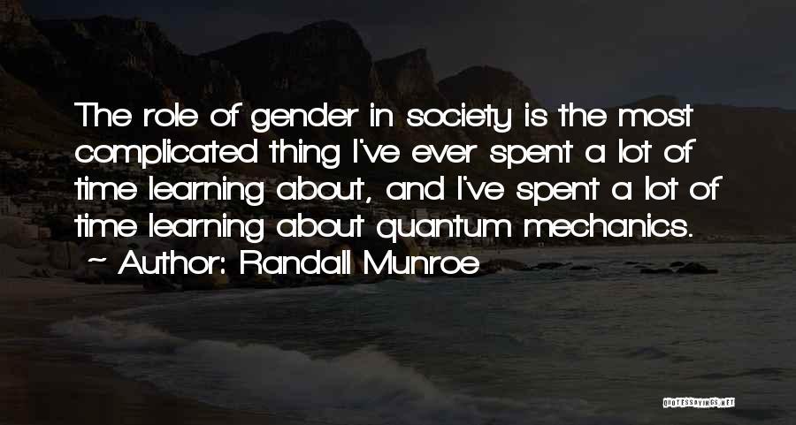 Quantum Quotes By Randall Munroe