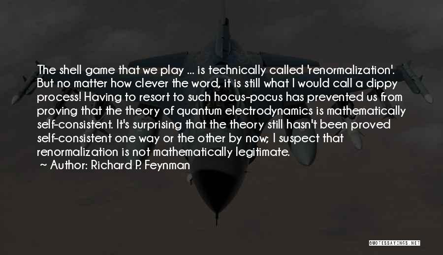Quantum Quotes By Richard P. Feynman
