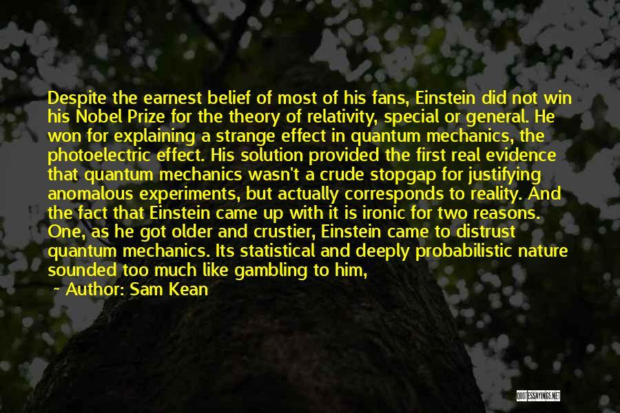 Quantum Quotes By Sam Kean