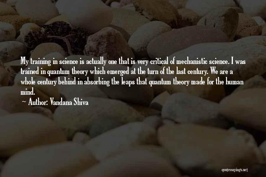 Quantum Quotes By Vandana Shiva