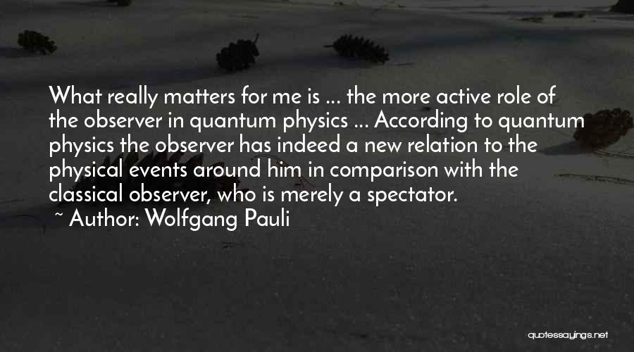 Quantum Quotes By Wolfgang Pauli