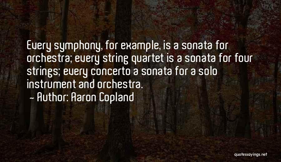 Quartet Quotes By Aaron Copland