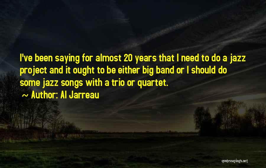 Quartet Quotes By Al Jarreau