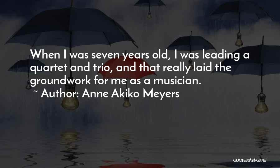 Quartet Quotes By Anne Akiko Meyers