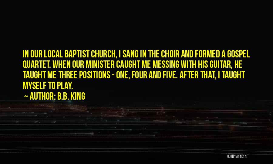 Quartet Quotes By B.B. King