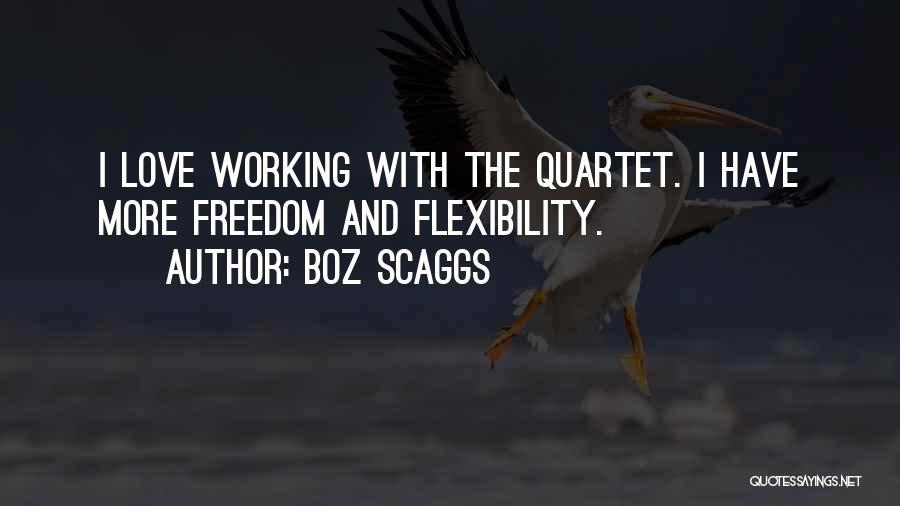 Quartet Quotes By Boz Scaggs