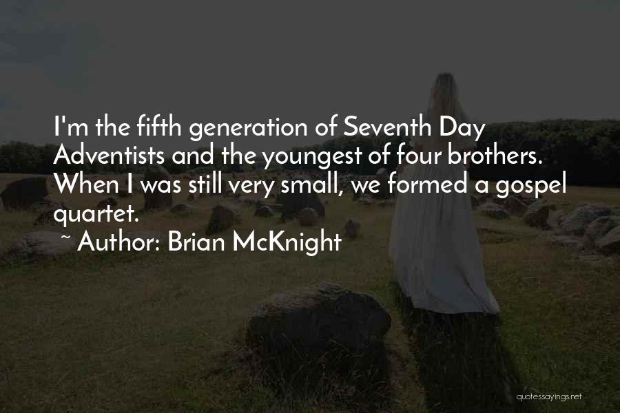 Quartet Quotes By Brian McKnight