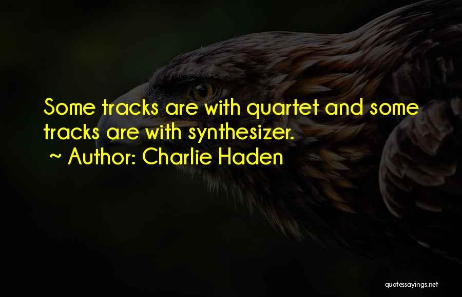 Quartet Quotes By Charlie Haden