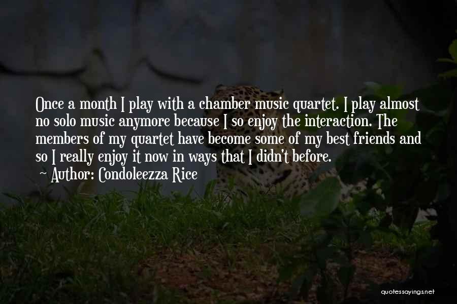 Quartet Quotes By Condoleezza Rice