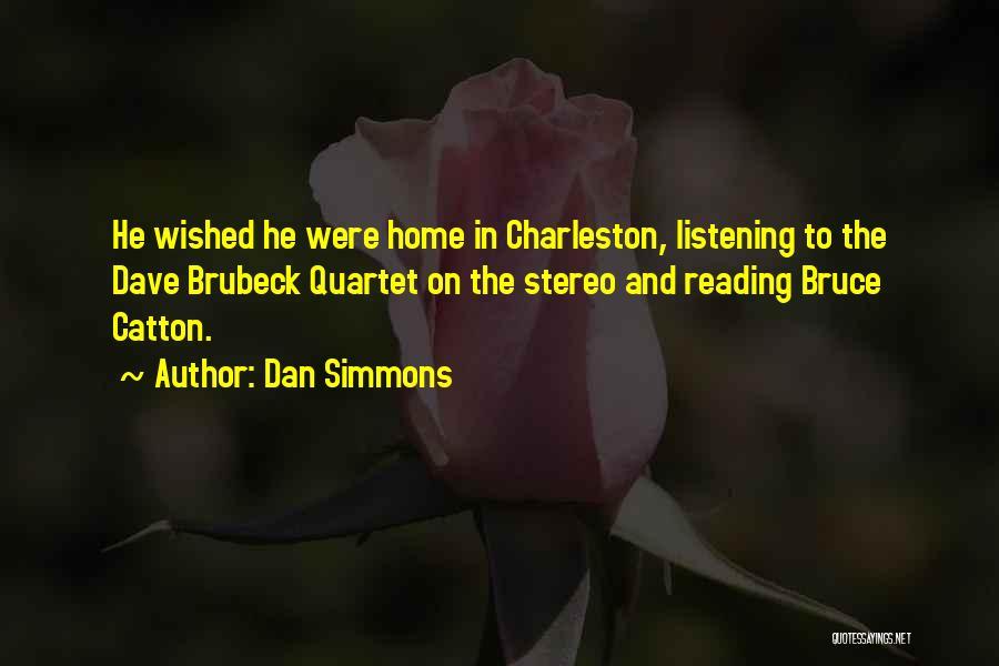 Quartet Quotes By Dan Simmons