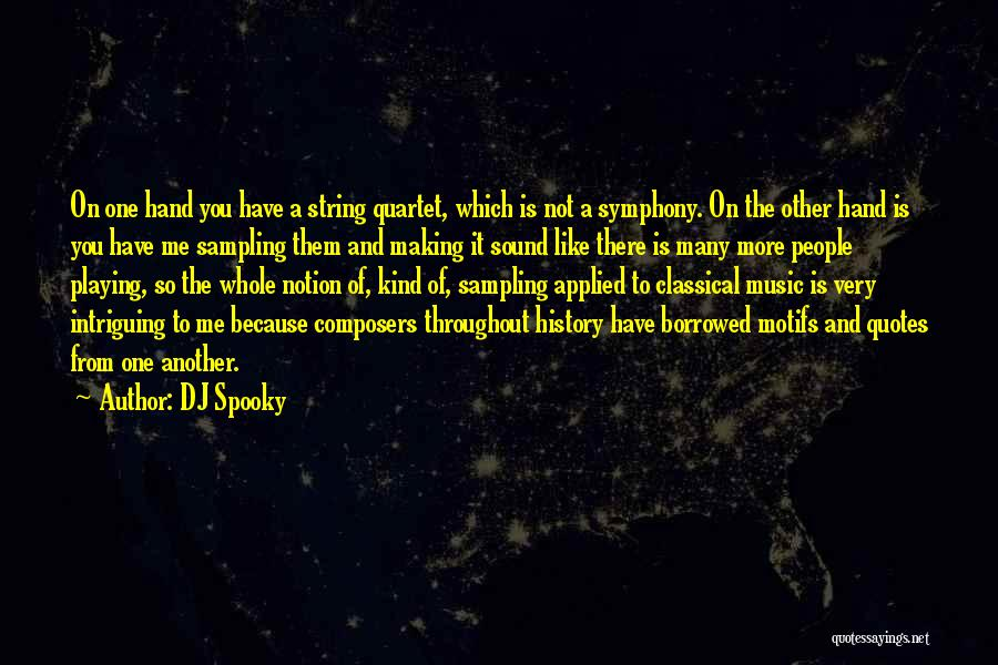 Quartet Quotes By DJ Spooky