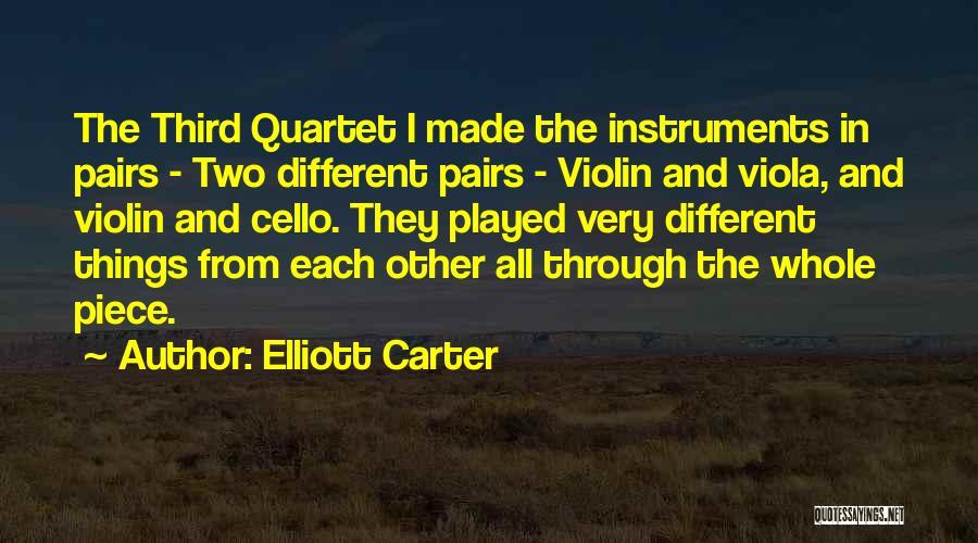 Quartet Quotes By Elliott Carter