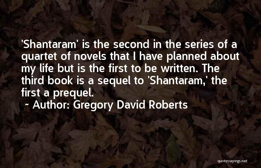 Quartet Quotes By Gregory David Roberts