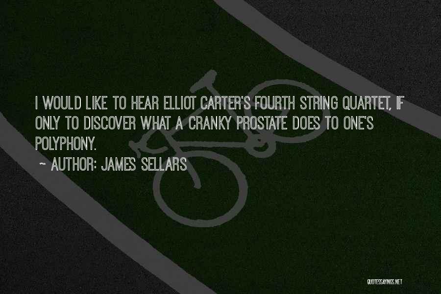 Quartet Quotes By James Sellars