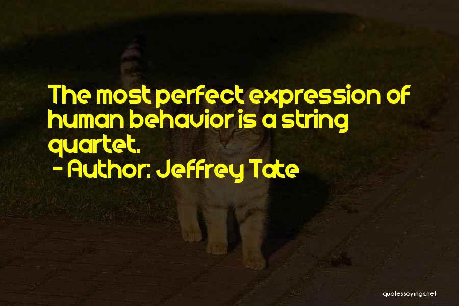 Quartet Quotes By Jeffrey Tate