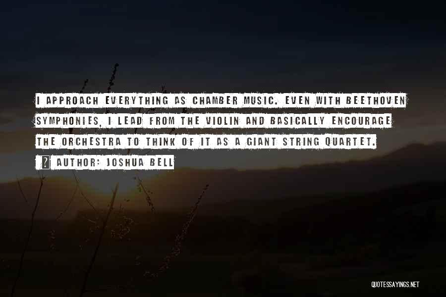 Quartet Quotes By Joshua Bell