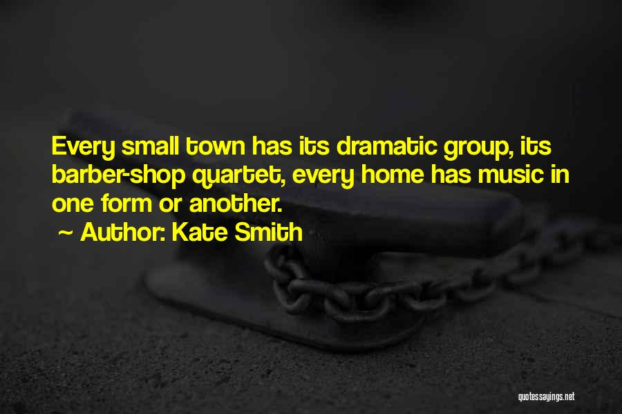 Quartet Quotes By Kate Smith