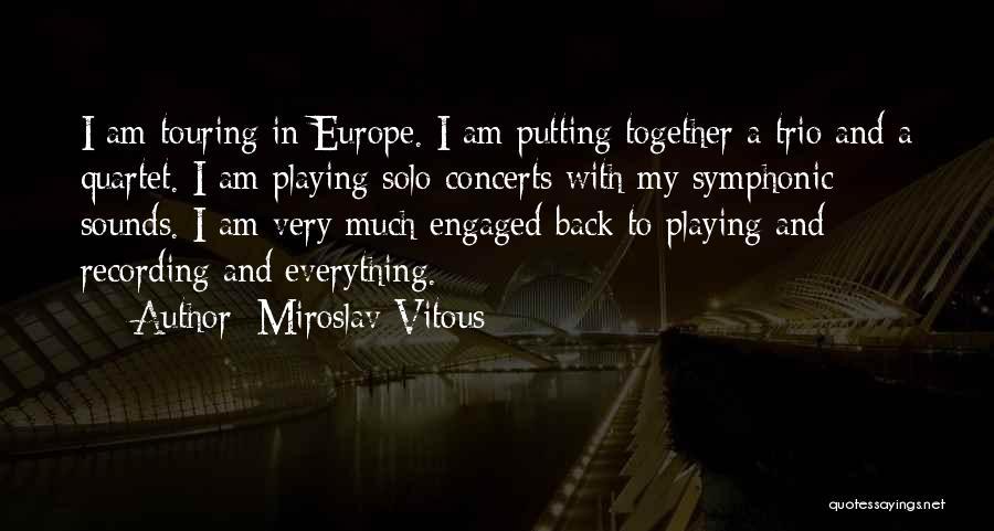 Quartet Quotes By Miroslav Vitous